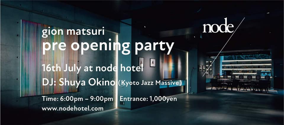 gion matsuri / pre opening party